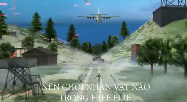 nen-choi-nhan-vat-nao-free-fire